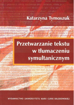 Przetwarzanie tekstu w tłumaczeniu symultanicznym