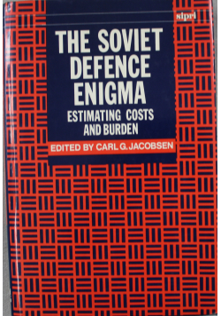 The soviet defence engi,a estimating costs and burden