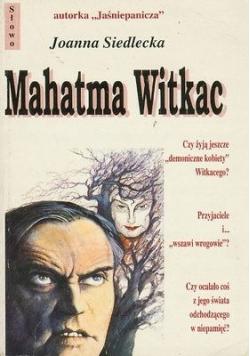 Mahatma Witkac autograf Siedleckiej