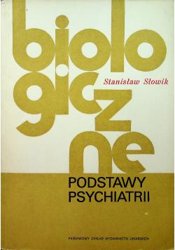 Biologiczne podstawy psychiatrii