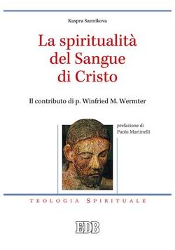 La spiritualità delsangue di Cristo