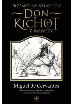 Przemyślny szlachcic don Kichot z Manczy