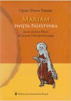 Mariam Święta Palestynka NOWA