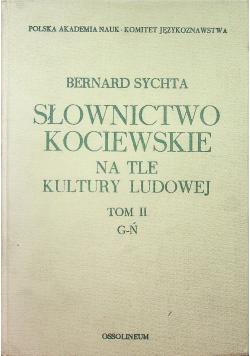 Słownictwo Kociewskie na tle kultury ludowej tom II G Ń