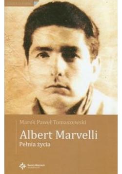 Albert Marvelli  Pełnia życia