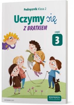 Uczymy się z Bratkiem 2 Podręcznik cz.3 OPERON
