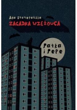 Patka i Pepe Zagadka wieżowca