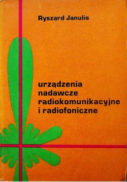 Urządzenia nadawcze radiokomunikacyjne i radiofoniczne
