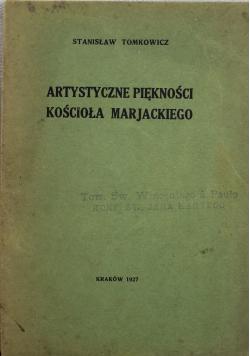 Artystyczne piękności Kościoła Mariackiego 1927r