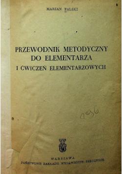 Przewodnik metodyczny do elementarza i ćwiczeń elementarzowych