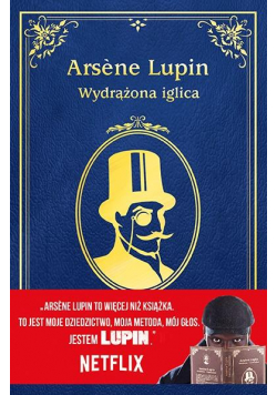 Arsene Lupin. Wydrążona iglica