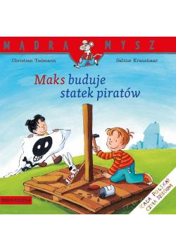 Maks buduje statek piratów