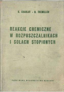 Reakcje chemiczne w rozpuszczalnikach i solach stopionych