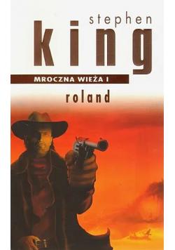 Mroczna Wieża I Roland