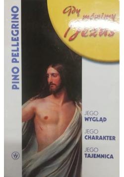Gdy mówimy Jezus
