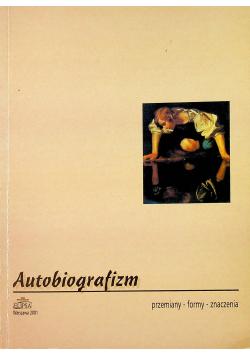 Autobiografizm przemiany formy znaczenia