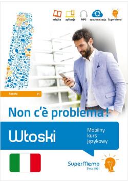 Włoski Non ce problema Mobilny kurs językowy