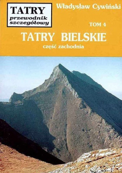 Tatry Bielskie ,Tom 4