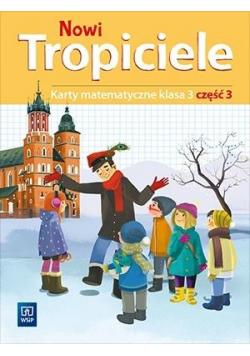 Nowi Tropiciele SP 3 Matematyka ćwiczenia cz.3