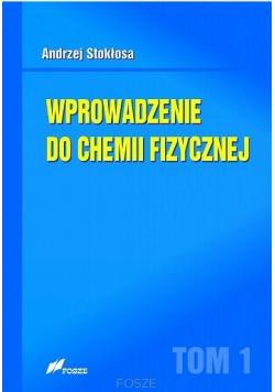 Wprowadzenie do chemii fizycznej T.1