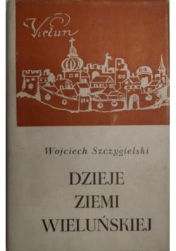Dzieje Ziemi Wieluńskiej