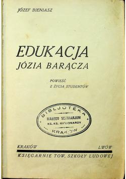 Edukacja Józia Barącza