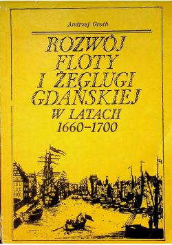 Rozwój Floty i żeglugi Gdańskiej w latach 1660 1700