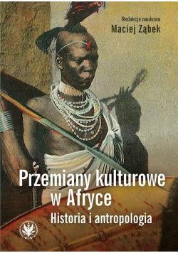 Przemiany kulturowe w Afryce Historia i..