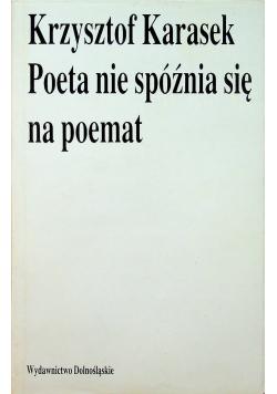 Poeta nie spóźnia się na poemat