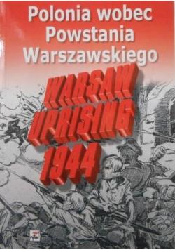 Polonia wobec Powstania Warszawskiego