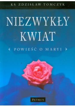 Niezwykły kwiat powieść o Maryi