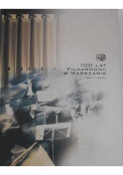 100 lat filharmonii w warszawie 1901 2001