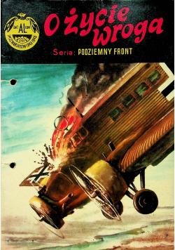 Podziemny front O życie wroga 1 wydanie