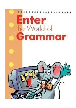 Enter the World of Grammar Book 1