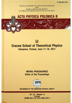 Acta Physica Polonica B Cracow School of Theoretical Physics