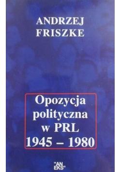 Opozycja polityczna w PRL 1945 1980