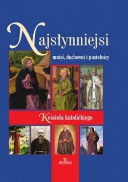 Najsłynniejsi mnisi, duchowni i pustelnicy...