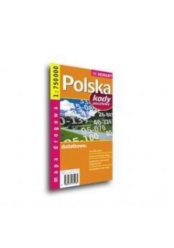 Mapa drogowa POLSKA + Kody Poczt. 1:750 000 DEMART