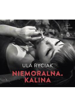 Niemoralna. Kalina audiobook