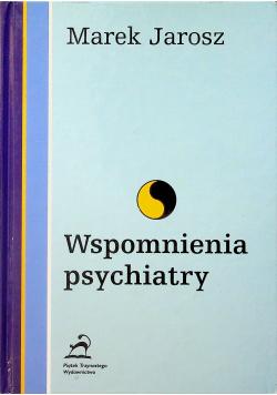 Wspomnienia psychiatry