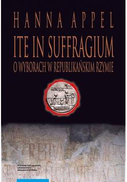 Ite in suffragium O wyborach w republikańskim Rzymie