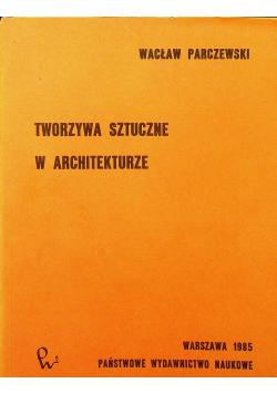Tworzywa sztuczne w architekturze