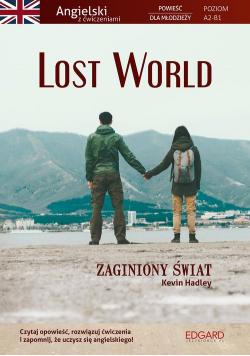 Lost World Powieść dla młodzieży z ćwiczeniami