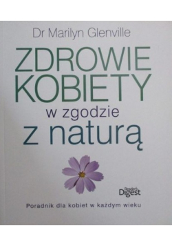 Zdrowie kobiety w zgodzie z naturą