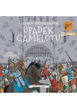 Legendy arturiańskie T.10 Upadek... audiobook