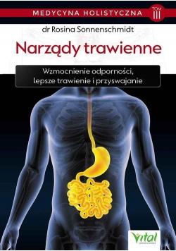 Medycyna holistyczna T.3 Narządy trawienne