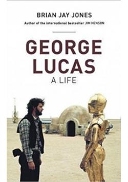 George Lucas a life
