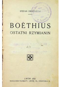 Boethius ostatni rzymianin 1935r