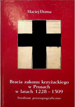 Bracia zakonu krzyżackiego w Prusach w latach 1228 1309