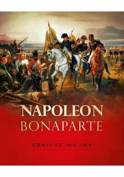 Napoleon Bonaparte Geniusz wojny